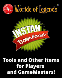 Worlde of Legends™ Downloads - Instant Player and GameMaster Downloads
