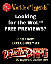 Worlde of Legends™ Downloads - Free Previews Exclusivlely at DriveThruRPG.com