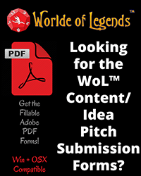Worlde of Legends™ Downloads - Content and Idea Pitch Submissio Forms