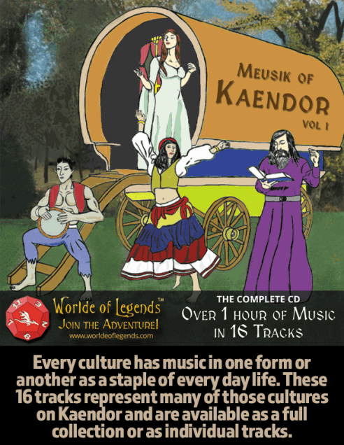 Worlde of Legends™ Meuzik of Kaendor